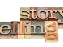 The Time To Invest In Storytelling Is Now